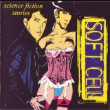 Soft Cell - Science Fiction Stories '1980