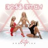 Katja Krasavice - Boss Bitch [Hi-Res] '2020