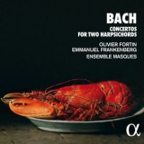 Olivier Fortin - Bach: Concertos For Two Harpsichords '2020