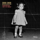 Dee Dee Bridgewater - Memphis ...Yes, I'm Ready '2017