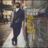Gregory Porter - Take Me To The Alley '2016
