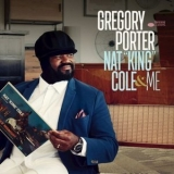 Gregory Porter - Nat 'King' Cole & Me (Deluxe) '2017