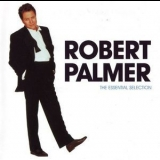 Robert Palmer - The Essential Selection '2000