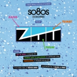 Blank & Jones - Blank & Jones Pres. So80s (so Eighties) Presents Ztt '2014