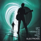 Electronic - Get The Message: The Best Of Electronic '2006