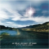 A Blue Ocean Dream - On The Road To Wisdom '2005