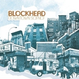 Blockhead - Downtown Science '2005