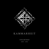 Kammarheit - Unearthed 2000-2002: (CD2) Among The Ruins '2015