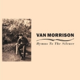 Van Morrison - Hymns To The Silence '1991