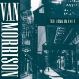 Van Morrison - Too Long In Exile '1993