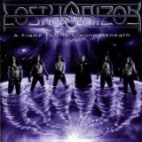Lost Horizon - A Flame To The Ground Beneath '2003