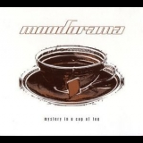 Moodorama - Mystery In A Cup Of Tea '2005