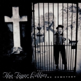 Tiger Lillies, The - The Brothel To The Cemetery '1996