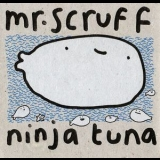 Mr. Scruff - Ninja Tuna '2008