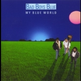 Bad Boys Blue - My Blue World '1988
