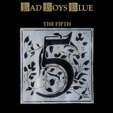 Bad Boys Blue - The Fifth '1989