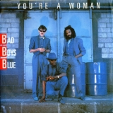Bad Boys Blue - You're A Woman '1991