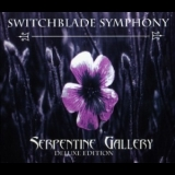 Switchblade Symphony - Serpentine Gallery (Deluxe Edition) (CD2) '2005