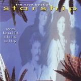 Starship - We Built This City (The Very Best Of) '1997