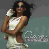 Ciara - The Evolution '2006