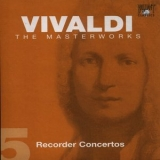 Antonio Vivaldi - The Masterworks (CD5) - Recorder Concertos '2004