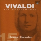 Antonio Vivaldi - The Masterworks (CD15) - Bassoon Concertos '2004