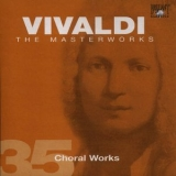 Antonio Vivaldi - The Masterworks (CD35) - Choral Works '2004