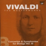 Antonio Vivaldi - The Masterworks (CD8) - Concertos And Symphonies For Strings Vol.3 '2004