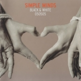Simple Minds - Black & White 050505 '2005