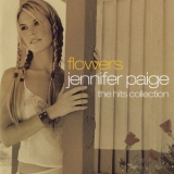 Jennifer Paige - Flowers - The Hits Collection '2007