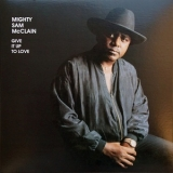 Mighty Sam McClain - Give It Up To Love '1993