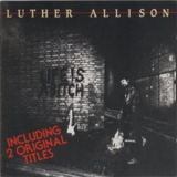Luther Allison - Life Is A Bitch '1984