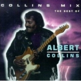 Albert Collins - Collins Mix: The Best Of '1993
