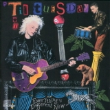 'Til Tuesday - Everything's Different Now '1988
