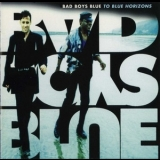 Bad Boys Blue - To Blue Horizons '1994