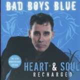 Bad Boys Blue - Heart & Soul (Recharged) '2018