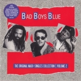 Bad Boys Blue - The Original Maxi-Singles Collection Volume 2 '2015