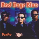 Bad Boys Blue - Tonite '2000