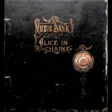 Alice In Chains - Music Bank (CD1) '1999