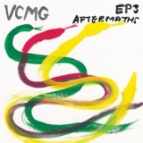VCMG - EP3 / Aftermaths  '2012