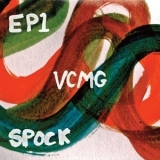 VCMG - EP1 / Spock '2011