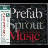 Prefab Sprout - Let's Change The World With Music (2013 Release) '2009
