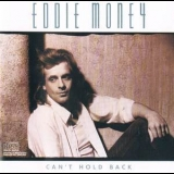 Eddie Money - Can't Hold Back (ck 40096) '1986