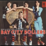 Bay City Rollers - Give A Little Love: The Best Of '2007