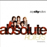 Bay City Rollers - Absolute Rollers (The Very Best Of...) '1995