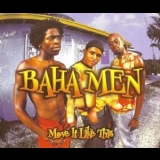 Baha Men - Move It Like This [CDM] '2002