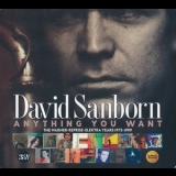 David Sanborn - Anything You Want: The Warner-Reprise-Elektra Years 1975-1999 (3CD Set) '2020