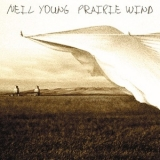 Neil Young - Prairie Wind '2005