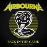 Airbourne - Back In The Game (The Un-limited Release) '2021