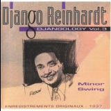 Django Reinhardt - Minor Swing (Djangology Vol. 03) [1937] '1993